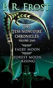 The Tess Noncoire Chronicles: Volume II by Frost, P. R. -Paperback