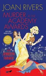 Murder at the Academy Awards (R): A Red Carpet Murder Mystery Rivers, Joan