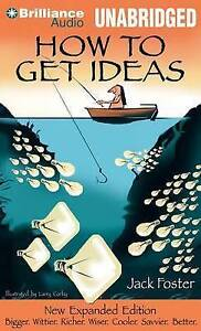 NEW How to Get Ideas by Jack Foster