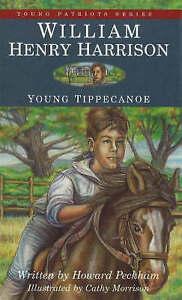 William Henry Harrison: Young Tippecanoe by Howard Peckham (Paperback, 2001)
