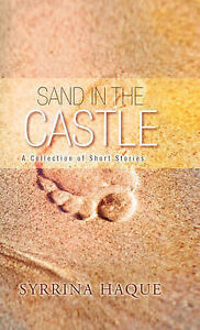Sand in the Castle: A Collection of Short Stories by