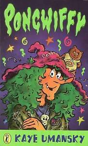 Pongwiffy: A Witch of Dirty Habits (book 1) (Puffin Books), Kaye Umansky   Paper