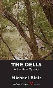 The Dells: A Joe Shoe Mystery by Michael Blair (Paperback, 2007)