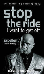 Stop The Ride, I Want To Get Off, Dave Courtney