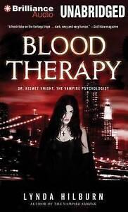 NEW Blood Therapy (Kismet Knight, Vampire Psychologist Series) by Lynda Hilburn