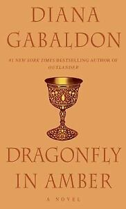 Dragonfly in Amber: A Novel (Outlander) by Gabaldon, Diana