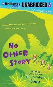 NEW No Other Story by Dr. Cuthbert Soup