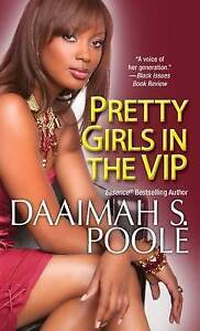 Pretty Girls in the VIP by Poole, Daaimah S. -Paperback