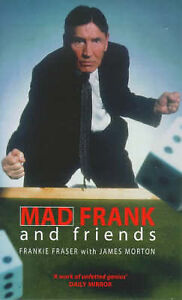 Mad-Frank-and-Friends-Frankie-Fraser-James-Morton-Book
