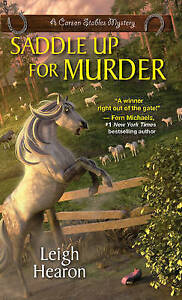 LEIGH HEARON-SADDLE UP FOR MURDER  BOOK NEW