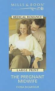 """""""VERY GOOD"""" McArthur, Fiona, The Pregnant Midwife (Mills & Boon Largeprint Medic"""