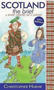 Scotland the Brief, Christopher Harvie