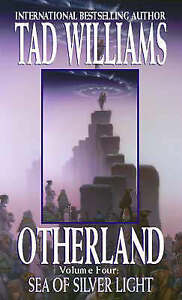 Otherland: Sea of Silver Light Bk. 4