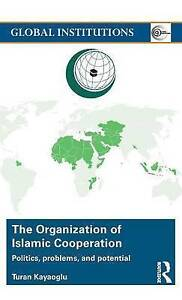 The Organization of Islamic Cooperation, Turan Kayaoglu