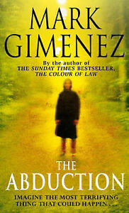 Mark-Gimenez-The-Abduction-Book