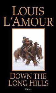 Down-the-Long-Hills-by-Louis-L-039-Amour-Paperback-1984