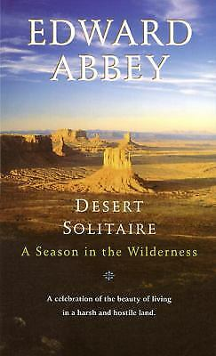 Desert Solitaire: A Season In The Wilderness By Abbey, Edward