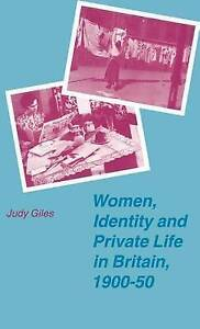 Women, Identity and Private Life in Britain, 1900–50 (Women's Studies at York Se