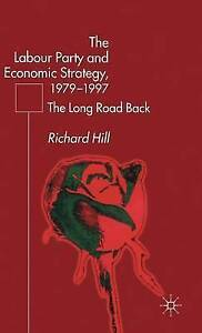 [(The Labour Party's Economic Strategy, 1979-1997: The Long Road Back)] [ By (au