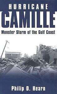 Hurricane-Camille-Monster-Storm-of-the-Gulf-Coast-by-Philip-D-Hearn-2004