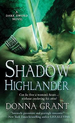 Shadow Highlander  A Dark Sword Novel By Grant  Donna