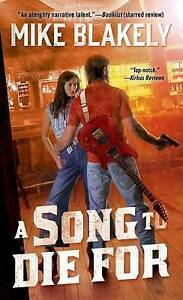 A Song to Die for Blakely, Mike -Paperback