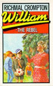 Good, William The Rebel (PBK), Crompton, Richmal, Book