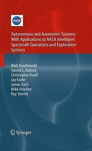 Autonomous and Autonomic Systems With Applications to NASA Intelligent - Norwich, United Kingdom - Autonomous and Autonomic Systems With Applications to NASA Intelligent - Norwich, United Kingdom