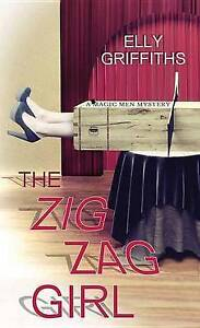 USED (VG) The Zig Zag Girl: A Magic Men Mystery by Elly Griffiths