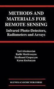 Methods and Materials for Remote Sensing: Infrar, Yuri Abrahamian, Radik Martiro