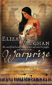 Vaughan, Elizabeth, Warprize: Chronicles of the Warlands Book 1 (GOLLANCZ S.F.),