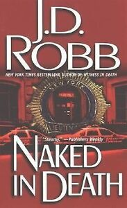 Another Look Book Reviews: Naked in Death by J.D. Robb
