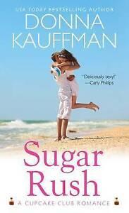 Sugar-Rush-by-Donna-Kauffman-Paperback-2013