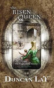 Risen Queen, The 'Dragon Sword Histories Duncan Lay  New, free airmail worldwide