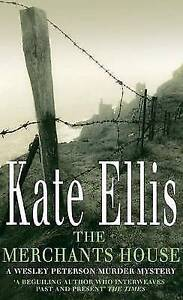 The Merchant's House: Number 1 in series (Wesley Peterson), Ellis, Kate | Paperb