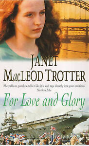 Janet-MacLeod-Trotter-For-Love-and-Glory-Book