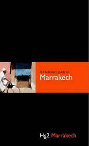 A Hedonist's Guide Marrakech (Hedonist's Guide to Marrakech), Paul Sullivan, Use