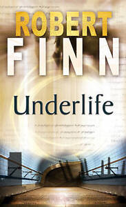 Underlife (Adept Series),Robert  Finn,New Book mon0000006344