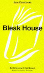 """""""Bleak House"""": Charles Dickens (New Casebooks)"""
