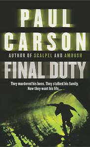 Final Duty, Paul Carson