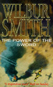 The Power of the Sword, Smith, Wilbur, Very Good Book