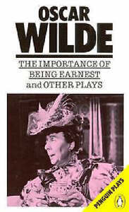 The Importance of Being Earnest and Other Plays by Oscar Wilde (Paperback, 1986)