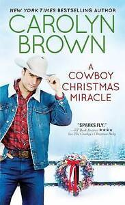A Cowboy Christmas Miracle by Brown, Carolyn -Paperback