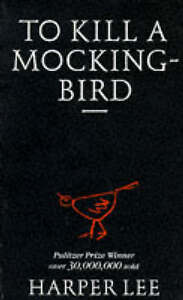 To Kill a Mockingbird, By Harper Lee,in Used but Acceptable condition