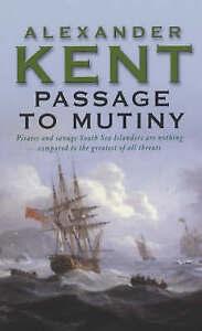 Passage to Mutiny by Alexander Kent ..G/C