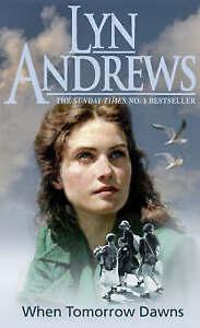 When-Tomorrow-Dawns-Lyn-Andrews-Paperback-Book-Good-9780747258063