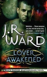 Lover-Awakened-Black-Dagger-Brotherhood-series-Book-3-J-R-Ward-Used-Good