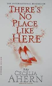There's No Place Like Here, Ahern, Cecelia, New Book