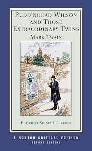 Pudd`nhead Wilson and Those Extraordinary Twins, Mark Twain