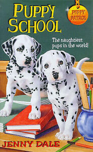 Puppy School (Puppy Patrol: 14), Dale, Jenny, Very Good Book
